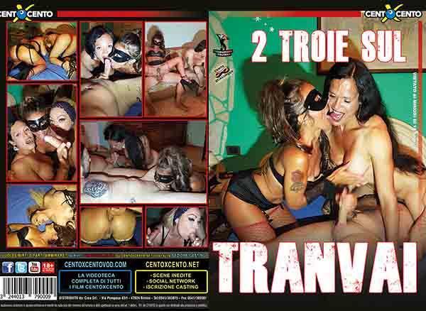 2 Troie sul Tranvai