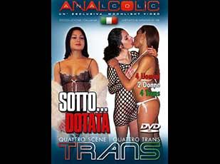Sotto… Dotata Trans