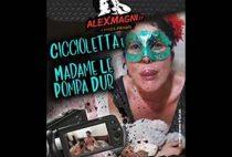 Ciccioletta e Madame Le Pompa Dur