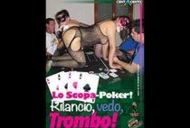 Lo Scopa-Poker! Rilancio, Vedo, Trombo!